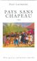 oeuvres:pays_sans_chapeau.png